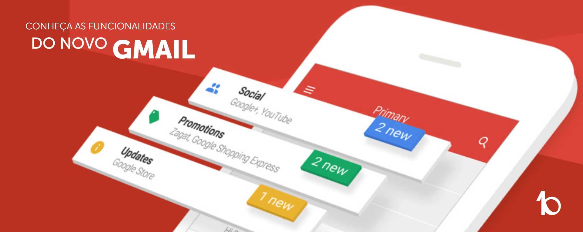 Novo Gmail: mais facilidades na sua caixa de entrada